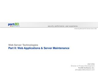 Web Server Technologies Part II: Web Applications  Server Maintenance