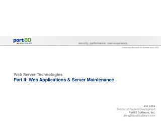 Web Server Technologies Part II: Web Applications  Server Maintenance