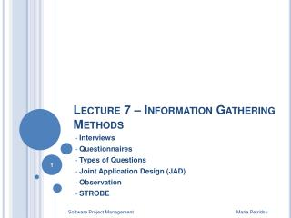 Lecture 7   Information Gathering Methods