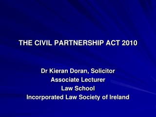 THE CIVIL PARTNERSHIP ACT 2010