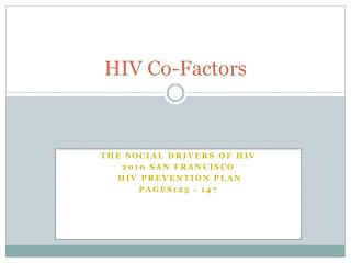 HIV Co-Factors