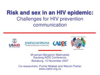 Risk and sex in an HIV epidemic:  Challenges for HIV prevention communication