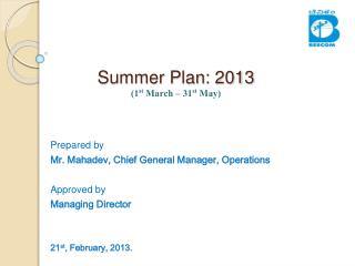 Summer Plan: 2013 1st March   31st May