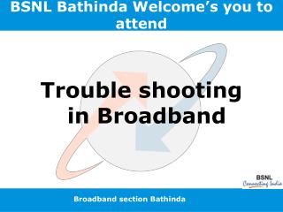 BSNL Bathinda Welcome s you to attend