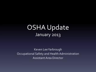 OSHA Update January 2013