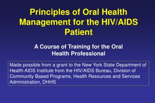 Principles of Oral Health Management for the HIV