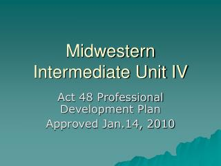 Midwestern Intermediate Unit IV