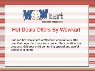 Hot Deals Offers By Wowkart