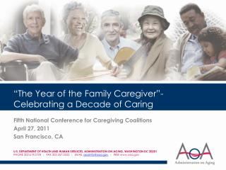 The Year of the Family Caregiver -Celebrating a Decade of Caring