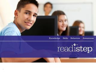 ReadiStep  Results: Creating Your Pathway to the Future