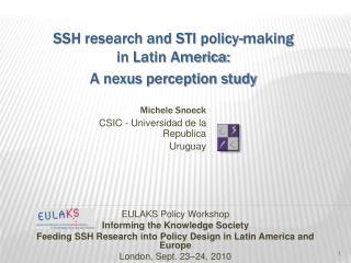 Michele Snoeck CSIC - Universidad de la Republica  Uruguay