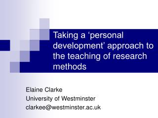 Taking a  personal development  approach to the teaching of research methods