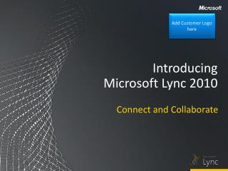 Introducing Microsoft Lync 2010