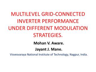 MULTILEVEL GRID-CONNECTED INVERTER PERFORMANCE UNDER DIFFERENT MODULATION STRATEGIES.