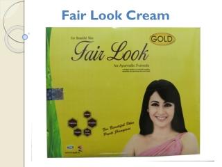 Fair look cream