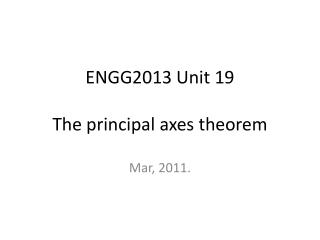 ENGG2013 Unit 19   The principal axes theorem