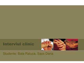 Interviul clinic