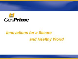 Innovations for a Secure     and Healthy World