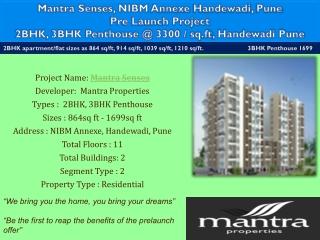 Mantra Senses NIBM Annexe, Handewadi, Pune
