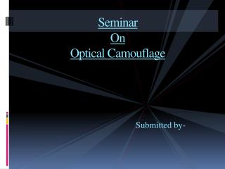 Seminar On Optical Camouflage