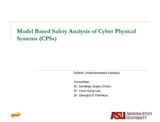 Model Based Safety Analysis of Cyber Physical Systems CPSs