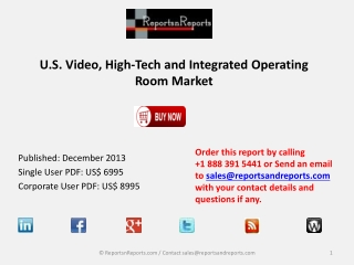 US Video, High Tech and Integrated Operating Room Industry