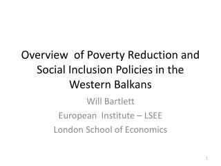 Overview  of Poverty Reduction and Social Inclusion Policies in the Western Balkans