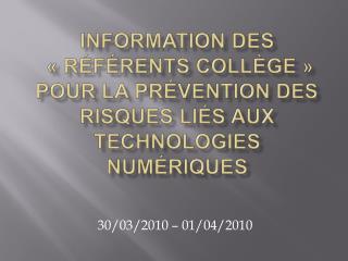 Information des    r f rents coll ge   pour la pr vention des risques li s aux technologies num riques