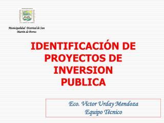 IDENTIFICACI N DE PROYECTOS DE  INVERSION  PUBLICA