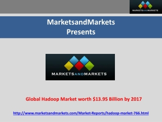 Global Hadoop Market worth $13.95 Billion by 2017