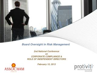 2nd National Conference  on CORPORATE COMPLIANCE   ROLE OF INDEPENDENT DIRECTORS  February 15, 2013