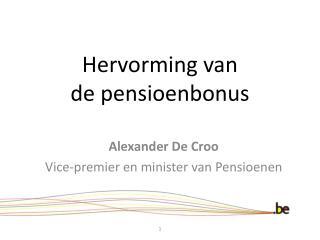 Hervorming van  de pensioenbonus