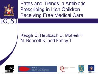 Rates and Trends in Antibiotic Prescribing in Irish Children Receiving Free Medical Care