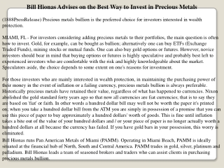 bill hionas advises on the best way to invest in precious me