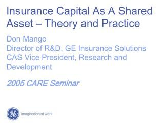 Insurance Capital As A Shared Asset   Theory and Practice