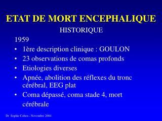 ETAT DE MORT ENCEPHALIQUE