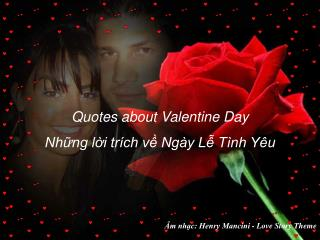 Quotes about Valentine Day Nhng li tr ch v Ng y L T nh Y u