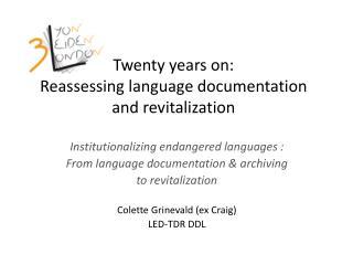 Twenty years on: Reassessing language documentation and revitalization