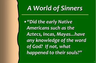 A World of Sinners