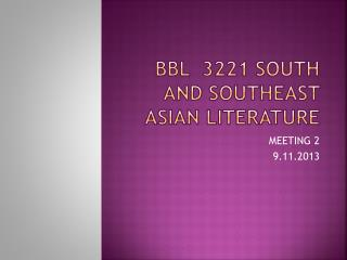 BBL  3221 SOUTH AND SOUTHEAST ASIAN LITERATURE