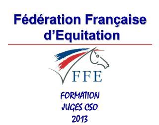 F d ration Fran aise  d Equitation