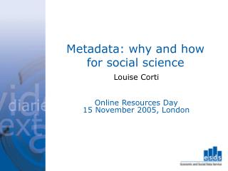 Metadata: why and how for social science
