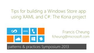 Tips for building a Windows Store app using XAML and C: The Kona project