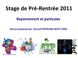 Stage de Pr -Rentr e 2011