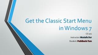 Get Classic Start Menu On Windows 7