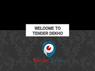 Tender Dekho, Government Tenders, Private Sector Tenders, Co