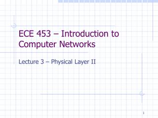 ECE 453   Introduction to Computer Networks
