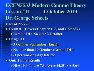 ECEN5533 Modern Commo Theory Lesson 11    1 October 2013 Dr. George Scheets