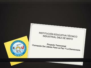 Proyecto Transversal Formaci n De L deres Para La Paz Y La Democracia