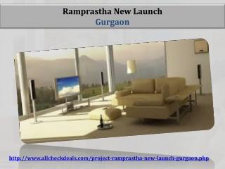 Ramprastha New Launch In Gurgaon, Call @ 9999998660